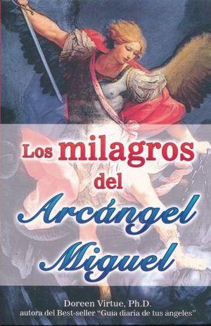 MILAGROS DEL ARCANGEL MIGUEL, LOS