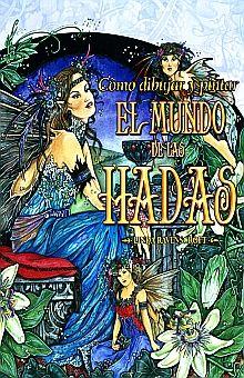 COMO DIBUJAR Y PINTAR EL MUNDO DE LAS HADAS