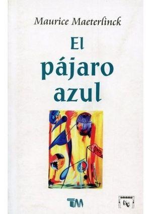 PAJARO AZUL, EL