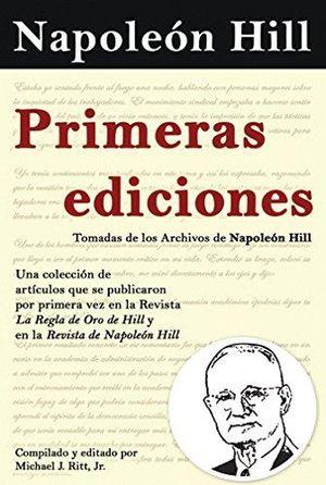 PRIMERAS EDICIONES. TOMADAS DE LOS ARCHIVOS DE NAPOLEON HILL