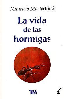 VIDA DE LAS HORMIGAS, LA