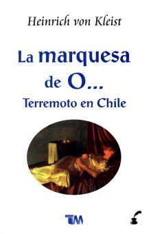MARQUESA DE O, LA / TERREMOTO EN CHILE