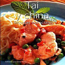 TAI Y CHINA. RECETAS ESENCIALES