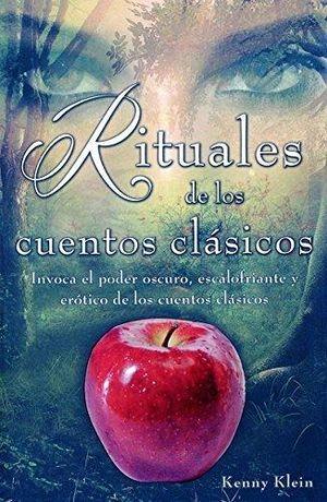 RITUALES DE LOS CUENTOS CLASICOS