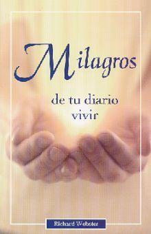 MILAGROS DE TU DIARIO VIVIR