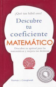 DESCUBRE TU COEFICIENTE MATEMATICO / PD.