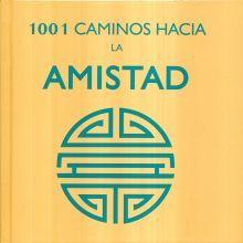 1001 CAMINOS HACIA LA AMISTAD / PD.