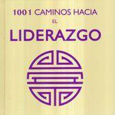 1001 CAMINOS HACIA EL LIDERAZGO / PD.