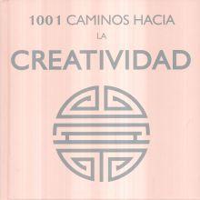 1001 CAMINOS HACIA LA CREATIVIDAD / PD.