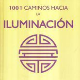 1001 CAMINOS HACIA LA ILUMINACION / PD.