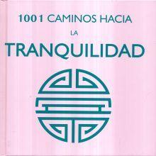 1001 CAMINOS HACIA LA TRANQUILIDAD / PD.