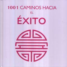 1001 CAMINOS HACIA EL EXITO / PD.