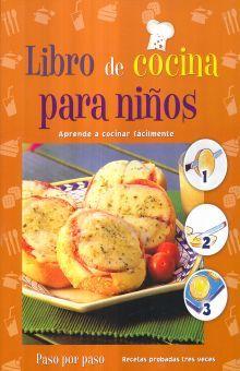LIBRO DE COCINA PARA NIÑOS. PASO POR PASO