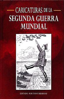 CARICATURAS DE LA SEGUNDA GUERRA MUNDIAL / PD.