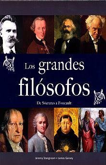 GRANDES FILOSOFOS. DE SOCRATES A FOUCAULT / PD.