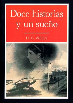 DOCE HISTORIAS Y UN SUEÑO