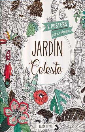 JARDIN CELESTE. 2 POSTERS PARA COLOREAR / PD.