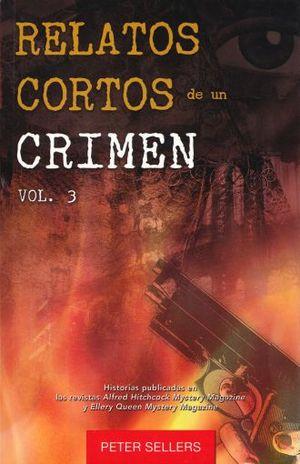 RELATOS CORTOS DE UN CRIMEN / VOL. 3