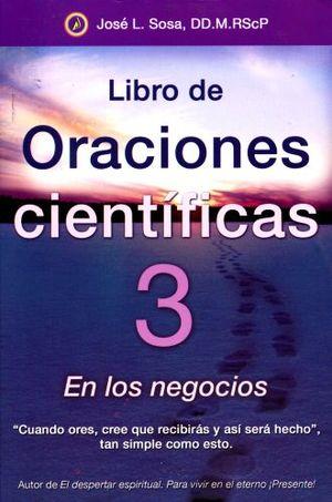 LIBRO DE ORACIONES CIENTIFICAS 3. EN LOS NEGOCIOS