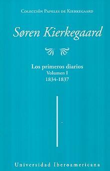 PRIMEROS DIARIOS, LOS / VOL. I 1834 1837