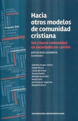 HACIA OTROS MODELOS DE COMUNIDAD CRISTIANA