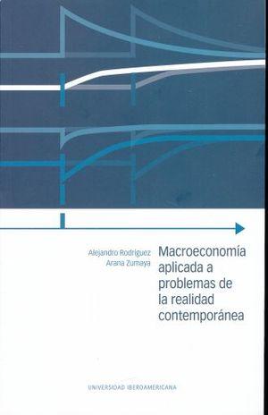 MACROECONOMIA APLICADA A PROBLEMAS DE LA REALIDAD CONTEMPORANEA