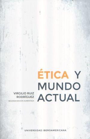 ETICA Y MUNDO ACTUAL / 2 ED.