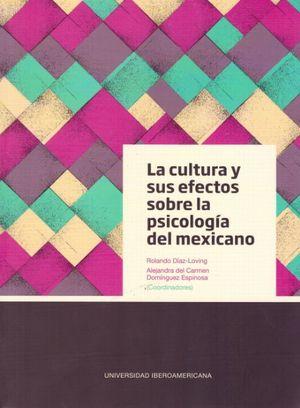 CULTURA Y SUS EFECTOS SOBRE LA PSICOLOGIA DEL MEXICANO, LA