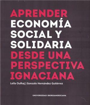 APRENDER ECONOMIA SOCIAL Y SOLIDARIA DESDE UNA PERSPECTIVA IGNACIANA