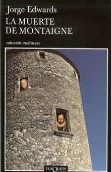 MUERTE DE MONTAIGNE, LA