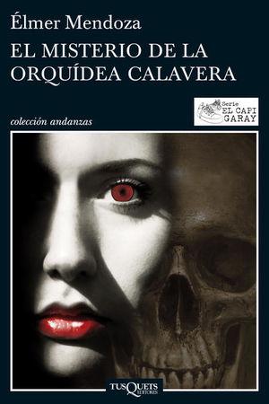 MISTERIO DE LA ORQUIDEA CALAVERA, EL