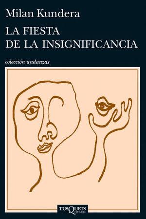 FIESTA DE LA INSIGNIFICANCIA, LA