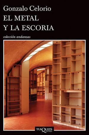 METAL Y LA ESCORIA, EL