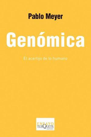 GENOMICA. EL ACERTIJO DE LO HUMANO