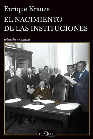 NACIMIENTO DE LAS INSTITUCIONES, EL