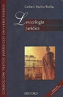 LEXICOLOGIA JURIDICA (INCLUYE CD)