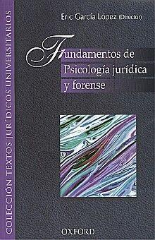 FUNDAMENTOS DE PSICOLOGIA JURIDICA Y FORENSE