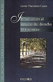INTRODUCCION AL ESTUDIO DEL DERECHO / 7 ED.