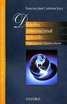 DERECHO INTERNACIONAL PRIVADO. PARTE GENERAL / 5 ED.