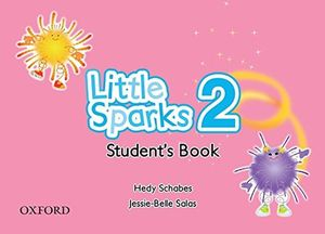 PAQ. LITTLE SPARKS 2. STUDENTS BOOK (INCLUYE CD)