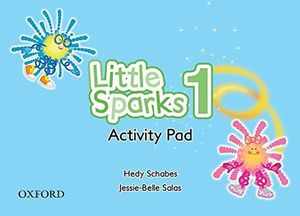 LITTLE SPARKS 1. ACTIVITY PAD