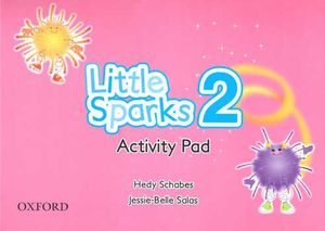 LITTLE SPARKS 2. ACTIVITY PAD