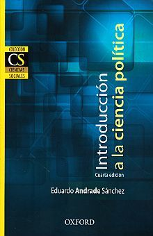 INTRODUCCION A LA CIENCIA POLITICA / 4 ED.