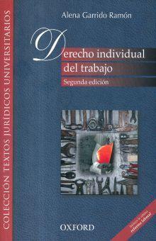 DERECHO INDIVIDUAL DEL TRABAJO / 2 ED.