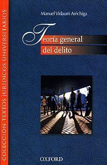 TEORIA GENERAL DEL DELITO