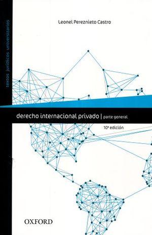 DERECHO INTERNACIONAL PRIVADO. PARTE GENERAL / 10 ED.