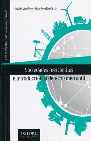 SOCIEDADES MERCANTILES E INTRODUCCION AL DERECHO MERCANTIL