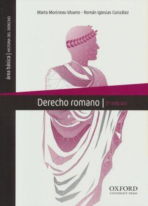 DERECHO ROMANO / 5 ED.
