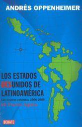 ESTADOS DESUNIDOS DE LATINOAMERICA, LOS. LAS MEJORES COLUMNAS 2006-2009