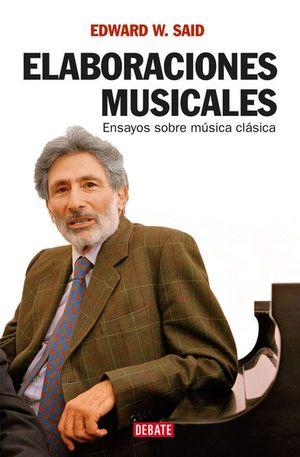 ELABORACIONES MUSICALES. ENSAYOS SOBRE MUSICA CLASICA